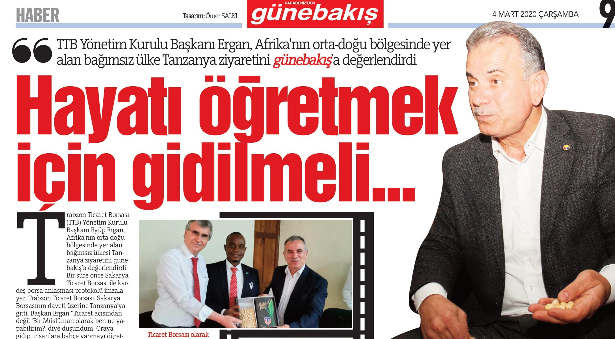 HAYATI ÖĞRETMEK İÇİN GİDİLMELİ- EYYÜP ERGAN/GÜNEBAKIŞ GAZETESİ 04.03.2020